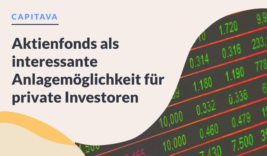 Aktienfonds als interessante Anlagemöglichkeit für private Investoren image