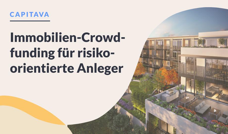 Immobilien-Crowdfunding für risikoorientierte Anleger image