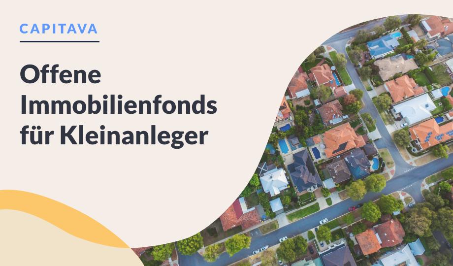 Offene Immobilienfonds für Kleinanleger image