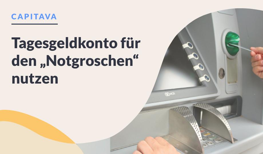 """Tagesgeldkonto für den """"Notgroschen"""" nutzen image"""