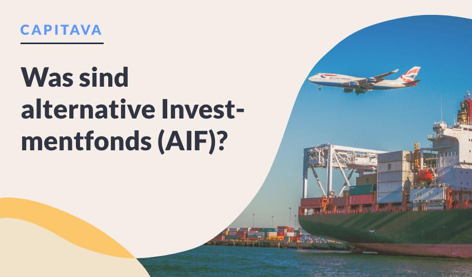 Was sind alternative Investmentfonds (AIF)? image